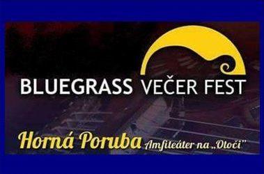 Bluegrass Večer Fest Horná Poruba 2018 – reportáž (+fotky)