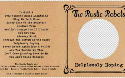 CD: The Rustic Robots – Helplessly Hoping, © 2019