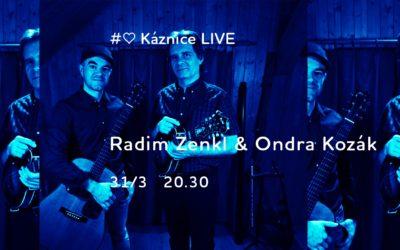Káznice LIVE – Radim Zenkl & Ondra Kozák