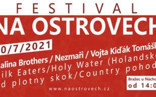 Festival Na Ostrovech – 10.7.2021 Bražec uNáchoda